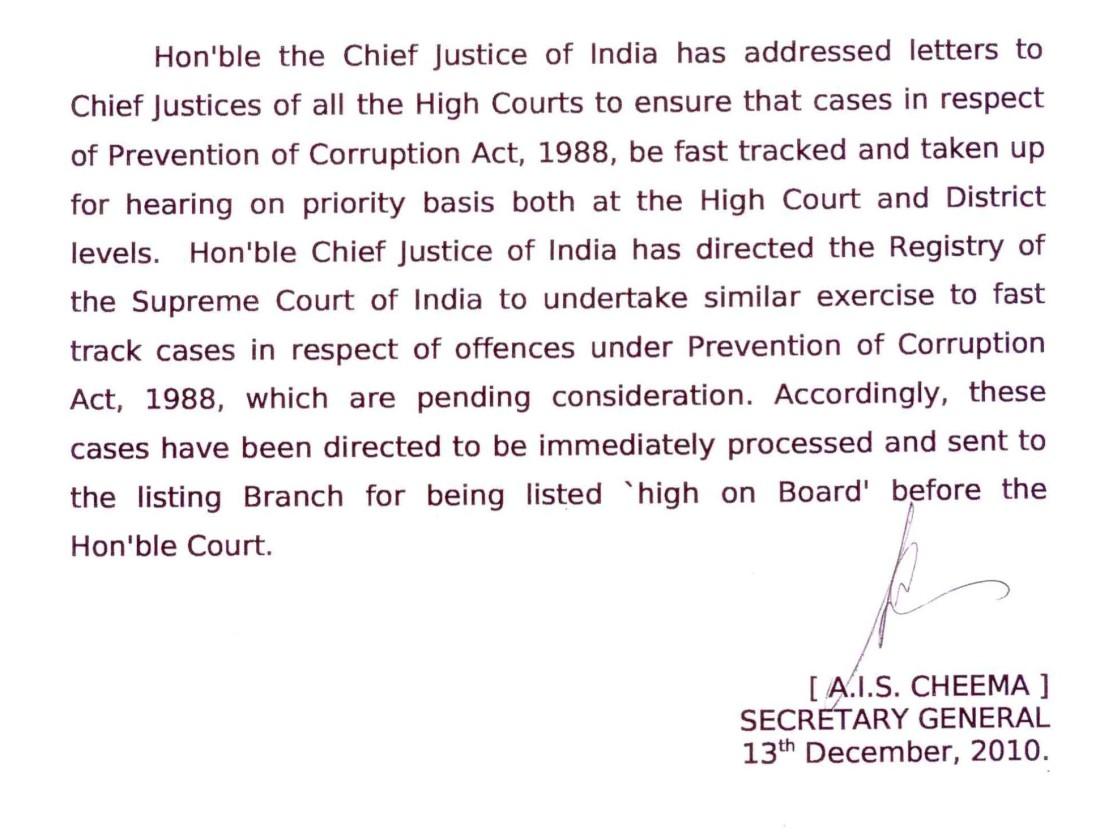 CHIEF JUSTICE OF INDIA SHRI S H KAPADIA ASKS ALL HIGH COURTS AND SUPREME COURT TO FAST TRACK CORRUPTION CASES